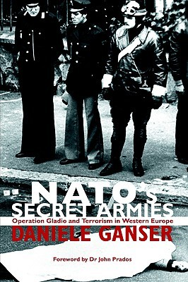NATO's Secret Armies by Daniele Ganser