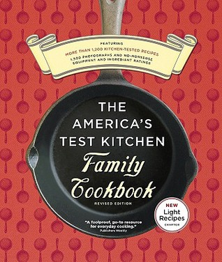 The America's Test Kitchen Family Cookbook by Carl Tremblay