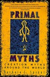 Primal Myths by Barbara C. Sproul