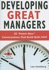 Developing Great Managers: Power Hour Conversations that Build Skills Fast