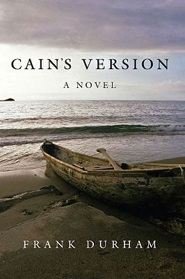 Cain's Version by Frank Durham