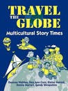 Travel the Globe: Multicultural Story Times