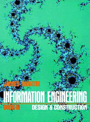 Information Engineering Book III by James Martin