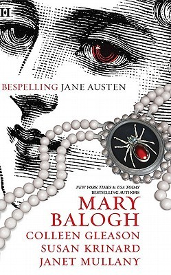 Bespelling Jane Austen by Mary Balogh