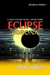 Eclipse Corona (A Song Called Youth, #3)