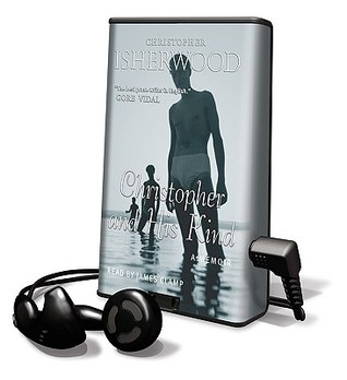 Christopher and His Kind [With Earbuds] by Christopher Isherwood