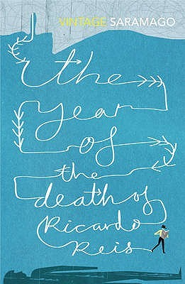 The Year of the Death of Ricardo Reis by José Saramago