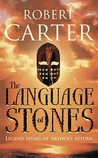 The Language Of Stones (Language of Stones Trilogy, #1)