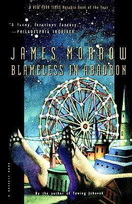 Blameless in Abaddon by James K. Morrow