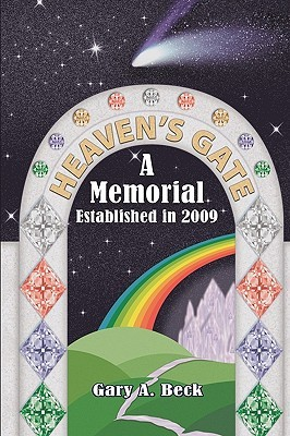 Heaven's Gate a Memorial Established 2009