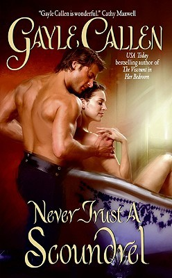 Never Trust a Scoundrel (Sons of Scandal, #1)
