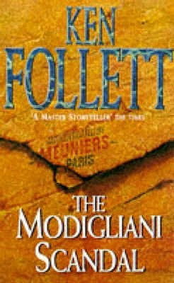 The Modigliani Scandal by Ken Follett