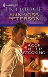 A Cop In Her Stocking (Harlequin Intrigue Series)