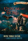 Venom and Song by Wayne Thomas Batson