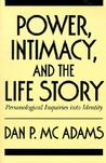 Power, Intimacy, and the Life Story: Personological Inquiries into Identity