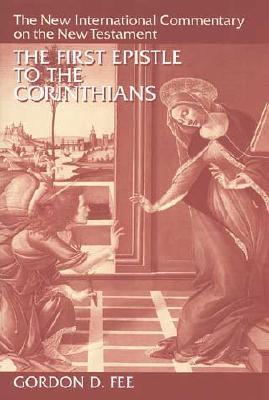 First Epistle to the Corinthians (The new international commentary on the New Testament)
