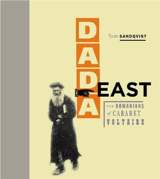 Dada East by Tom Sandqvist