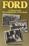 Ford--A Village in the West Highlands of Scotland: A Case Study of Repopulation and Social Change in a Small Community