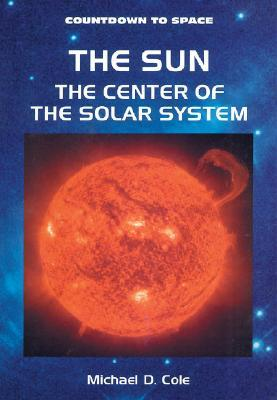 The Sun:  The Center Of The Solar System