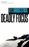 Deadly Focus (D.I. Dylan, #1)