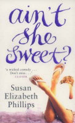 Ain't She Sweet by Susan Elizabeth Phillips