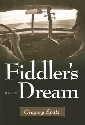 Fiddler�s Dream by Gregory Spatz