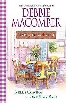 Heart of Texas, Volume 3 by Debbie Macomber