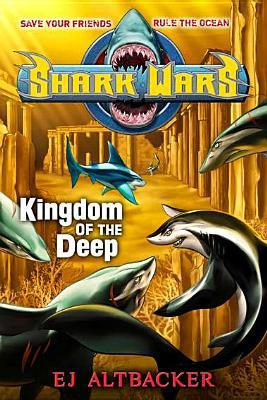 Kingdom of the Deep by E.J. Altbacker