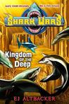 Kingdom of the Deep (Shark Wars, #4)