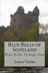 Blue Bells of Scotland (Blue Bells Trilogy, #1)