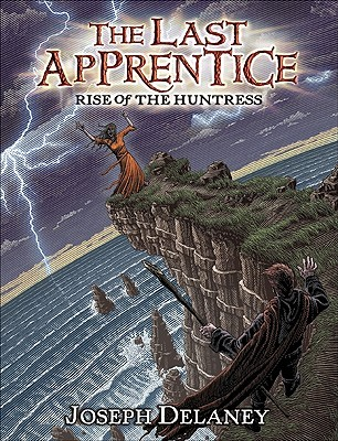 Rise of the Huntress (The Last Apprentice / Wardstone Chronicles, #7)