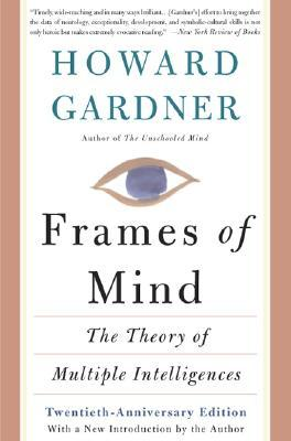 Frames Of Mind by Howard Gardner