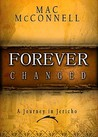 Forever Changed: A Journey in Jericho