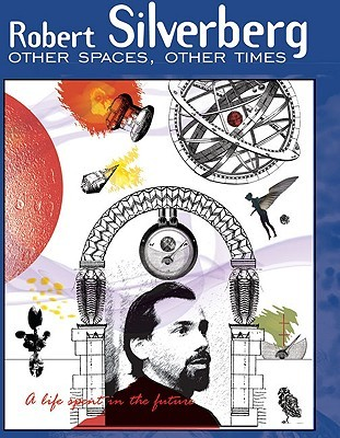 Other Spaces, Other Times by Robert Silverberg