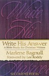 Write His Answer: A Bible for Christian Writers, 2nd Edition
