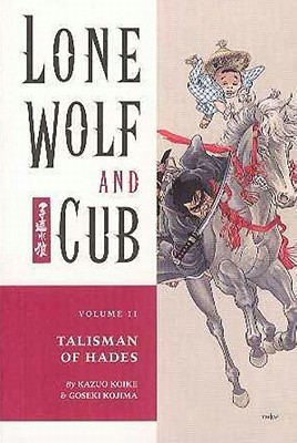 Lone Wolf and Cub, Vol. 11: Talisman of Hades