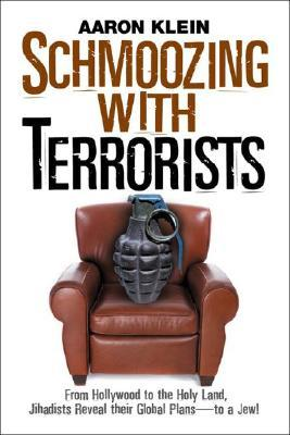 Schmoozing with Terrorists by Aaron Klein