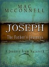 Joseph: The Father's Journey
