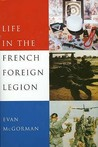Life In The French Foreign Legion