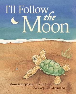 I'll Follow the Moon by Stephanie Lisa Tara