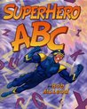 SuperHero ABC by Bob McLeod
