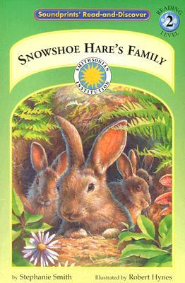 Snowshoe Hare's Family by Stephanie Smith