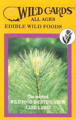 Wild Cards: Edible Wild Foods (All Ages)