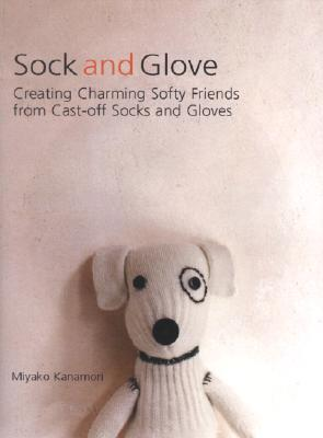 Sock and Glove by Miyako Kanamori