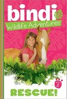 Rescue! (Bindi Wildlife Adventures, #2)