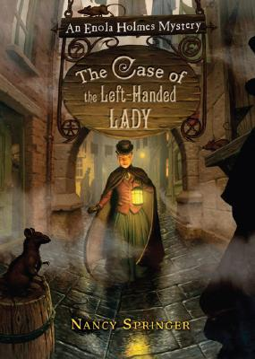 The Case of the Left-Handed Lady by Nancy Springer
