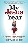 My Jesus Year by Benyamin Cohen
