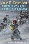 Riders of the Storm (Stratification, #2)