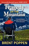 Tragedy on the Mountain by Brent Poppen