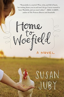 Home to Woefield by Susan Juby